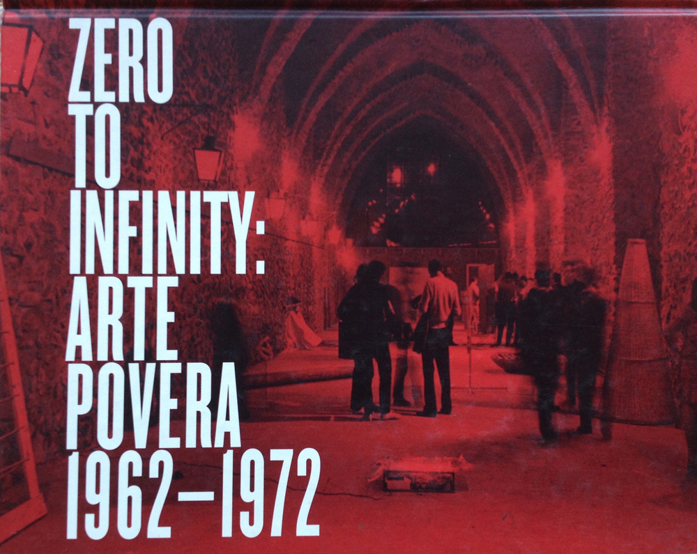 The book, 'Zero to Infinity: Arte Povera 1962-1972', 2001