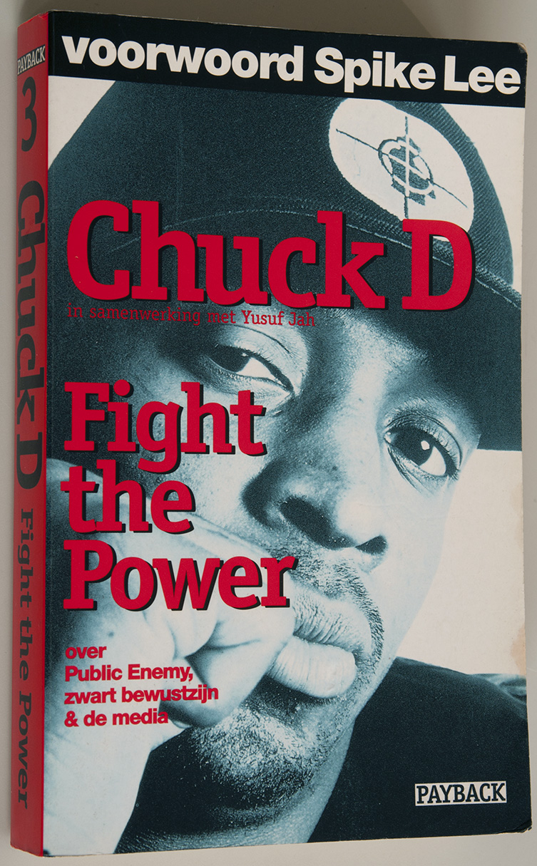 Chuck D, Fight the Power: Rap, Race, and Reality