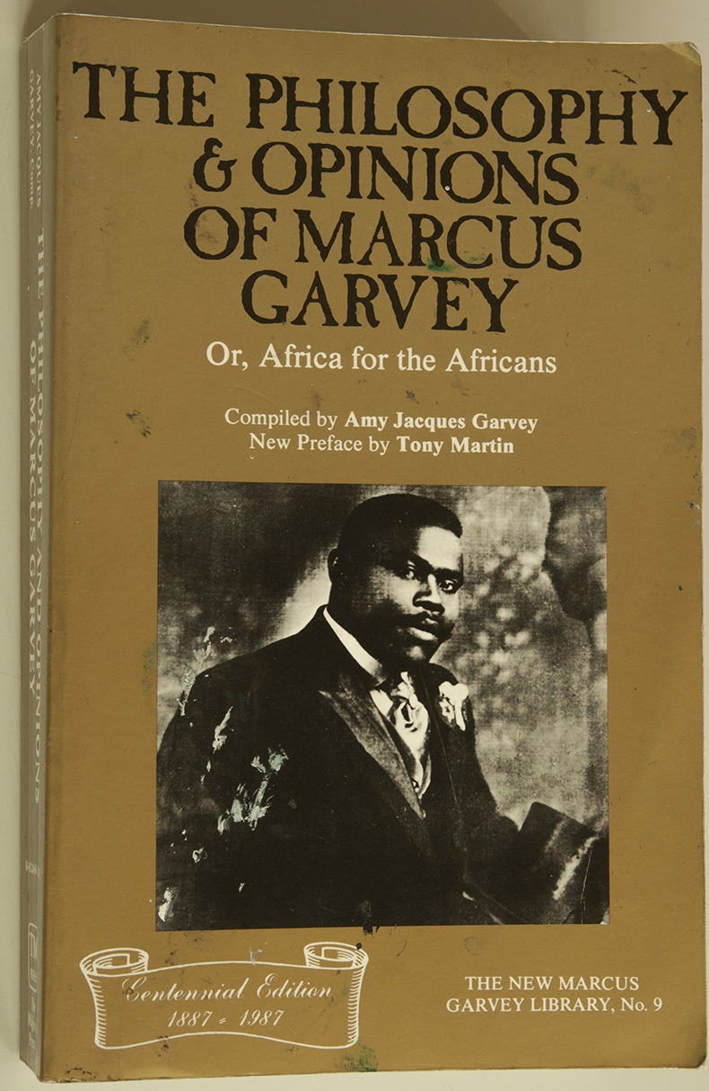 The Philosophy & Opinions of Marcus Garvey, Or Africa for the Africans