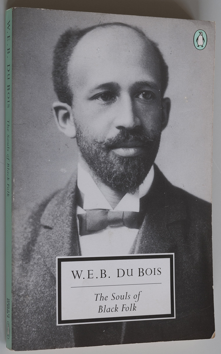 W.E.B.Du Bois, The Souls of Black Folk