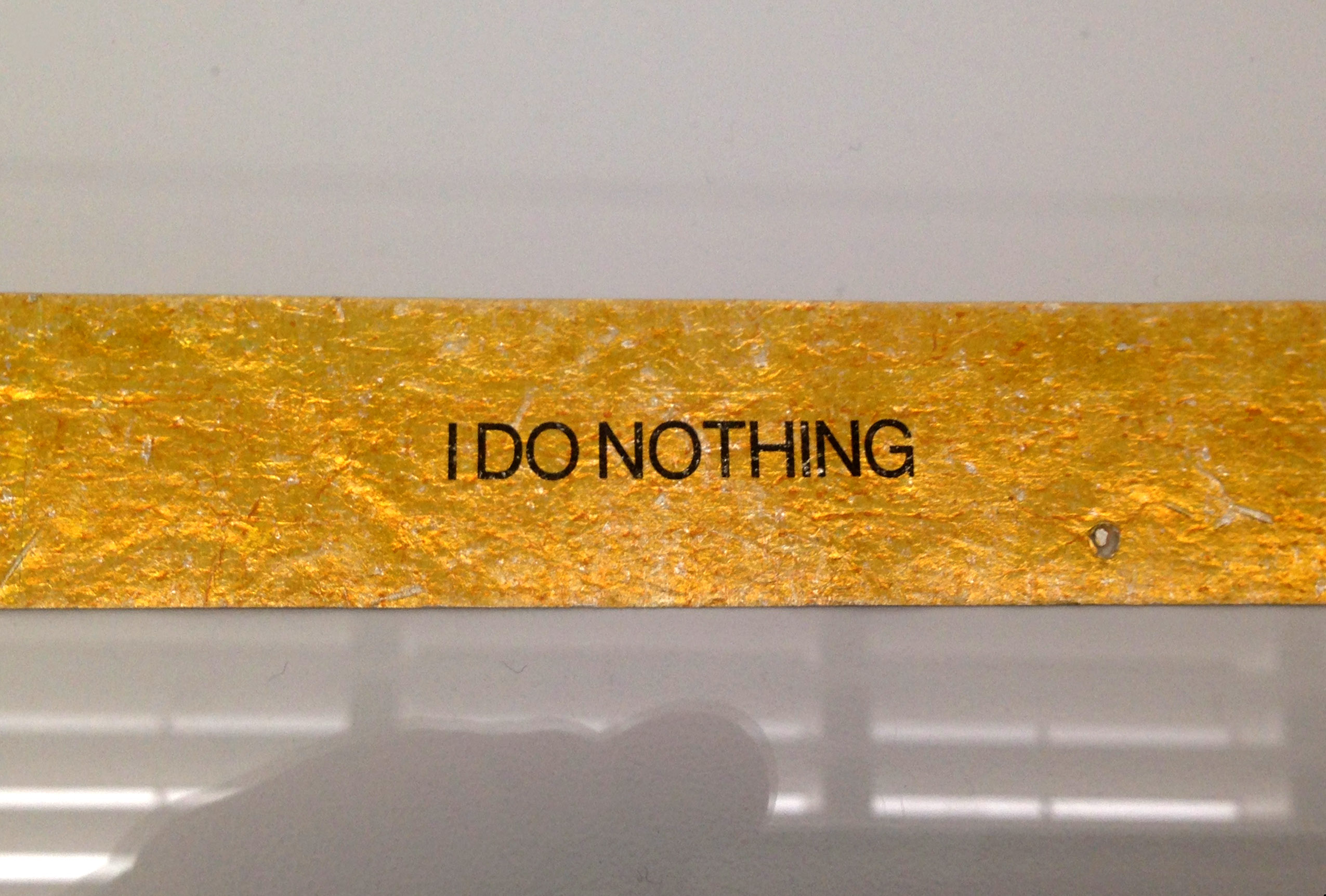 James Lee Byars, I do nothing