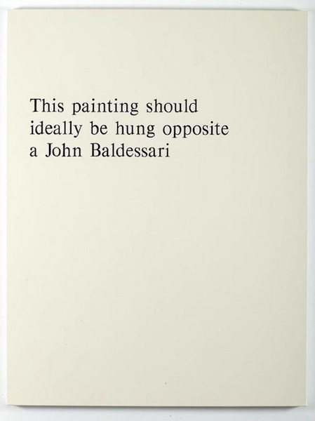 Jonathan Monk, This Painting should Ideally be hung Opposite a John Baldessari (2004)